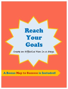 Goal Setting: Reach Your Goals