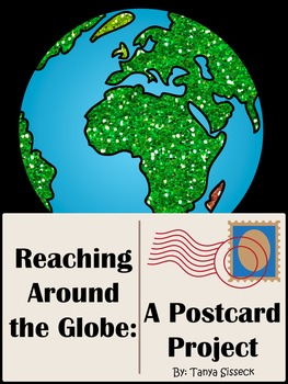 Reaching Around the Globe A Postcard Project