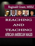 Reaching and Teaching African American Males