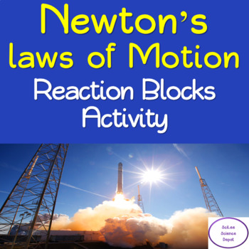Reaction Blocks: Newton's Laws of Motion Activity