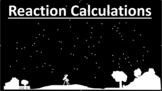 Reaction Calculations