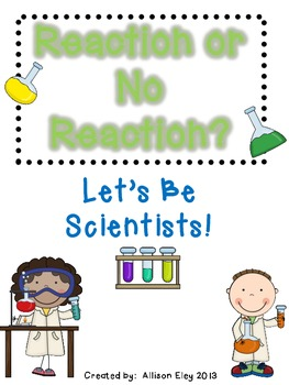 Reaction or No Reaction - Science experiment
