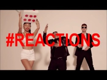 Reactions Music Video - Robin Thicke