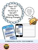 Read 180 Flex B Workshop 6: Set of 7 Texting Talks Writing Prompts
