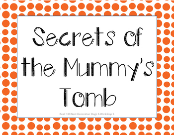 Read 180 Next Gen Stage A Workshop 5 Secrets of the Mummy's Tomb Focus Wall