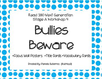 Read 180 Next Generation Stage A Workshop 4 Bullies Beware Focus Wall