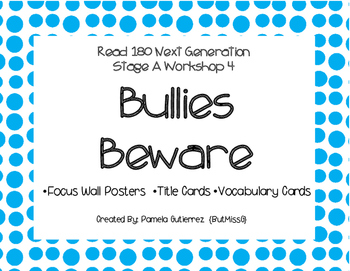 Read 180 Next Generation Stage A Workshop 4 Bullies Beware Focus Wall