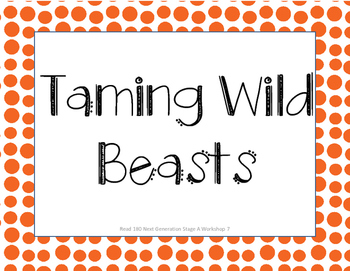 Read 180 Next Generation Stage A Workshop 7 Taming Wild Beasts Focus Wall