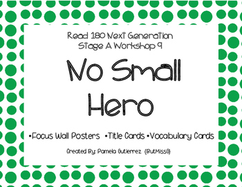 Read 180 Next Generation Stage A Workshop 9 No Small Hero Focus Wall