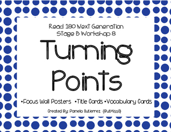 Read 180 Next Generation Stage B Workshop 8 Turning Points Focus Wall