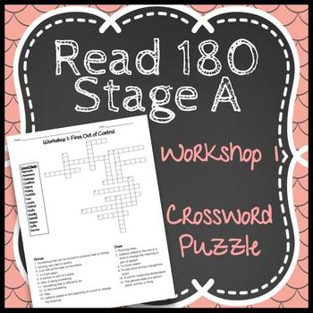 Read 180 Stage A Workshop 1: Fires Out of Control Crossword Puzzle