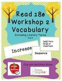Read 180 Stage B Workshop 2 Vocabulary - NEXT GENERATION