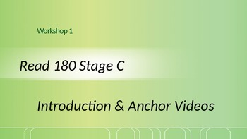Read 180 Stage C Workshop 1 Anchor Video