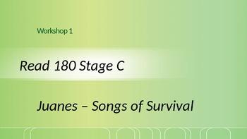 Read 180 Stage C Workshop 1 Juanes - Songs of Survival