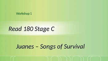 Read 180 Stage C Workshop 1 Juanes - Songs of Survival