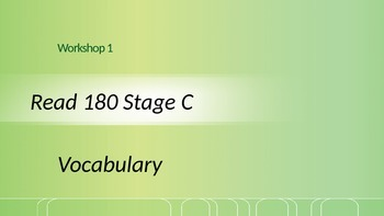 Read 180 Stage C Workshop 1 Vocabulary