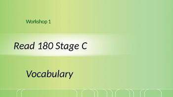 Read 180 Stage C Workshop 1 Vocabulary