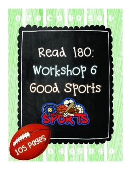 Read 180: Workshop 6 (Good Sports) Mega Pack