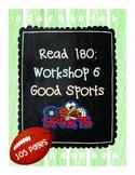 Read 180: Workshop 6 (Good Sports) Mega Pack