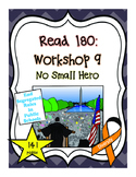 Read 180: Workshop 9 (No Small Hero) Mega Pack