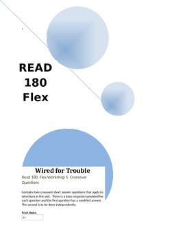 Read 180 flex rBook Workshop 5  Crossover Questions for Wired for Trouble