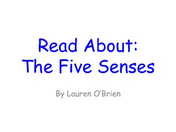 Read About the Five Senses