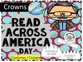Read Across America 2019 Costumes and CROWNS