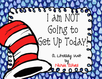 Read Across America - I am NOT getting up today!