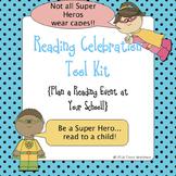 Reading Celebration Tool Kit {Super Hero Theme}