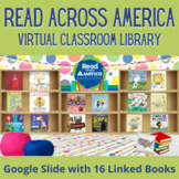 Read Across America Virtual Classroom Library for Distance Learning Google Slide