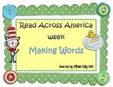 Read Across America week Making Words