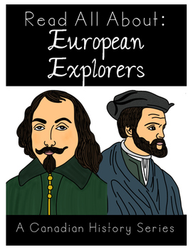 Read All About: European Explorers {A Canadian History Series}