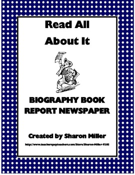 Read All About It: Biography Book Report Newspaper