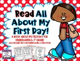 Read All About My First Day! - Kindergarten & First Grade & Pre-K & Preschool