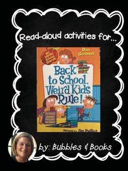 Read Aloud Activities for: Back to School Weird Kids Rule