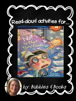 "Read Aloud Activities for ""How NOT to Start 3rd Grade"""