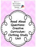 Creative Curriculum: Clothing Study book read aloud questions