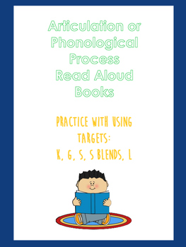 Read Aloud Books to Target Articulation or Phonological Processes