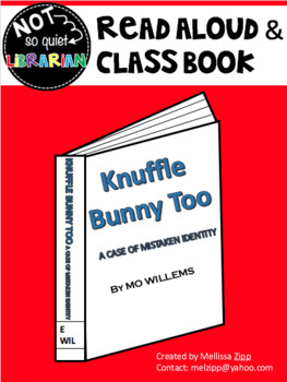 Read Aloud/Class Book - Knuffle Bunny Too