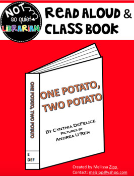 Read Aloud/Class Book: One Potato, Two Potato
