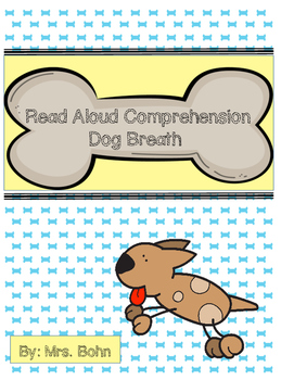 Read Aloud Comprehension: Dog Breath