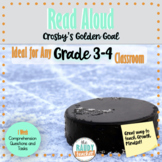 Read Aloud | Crosby's Golden Goal | Gr 3/4 | Lessons and C