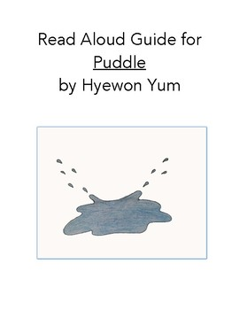 Read Aloud Guide: Puddle, Common Core Aligned