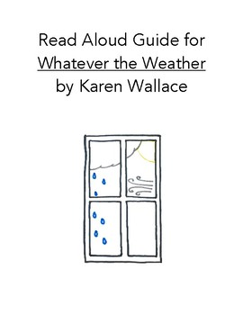 Read Aloud Guide: Whatever the Weather, Common Core Aligned