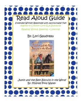 Read Aloud Guide For Justin And The Best Biscuits In The World By