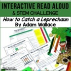 Read Aloud: How to Catch a Leprechaun, Interactive Read Aloud Lesson Plans