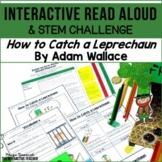St. Patrick's Day Read Aloud: How to Catch a Leprechaun Interactive Lesson Plans