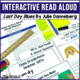 End of the Year Read Aloud: Last Day Blues Lesson Plans an