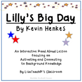 Lilly's Big Day    Interactive Read Aloud Lesson Plan