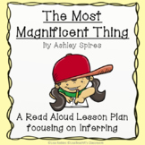 The Most Magnificent Thing   Interactive Read Aloud Lesson Plan
